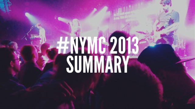 #NYMC 2013 SUMMARY