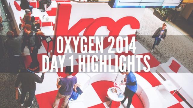oxygen-2014-day-1
