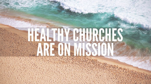 healthy-churches-are-on-mission